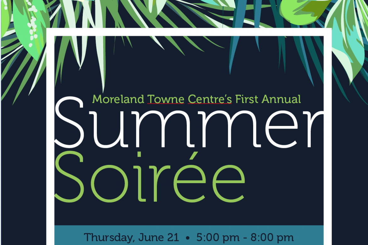 Summer Soiree at Moreland Towne Centre