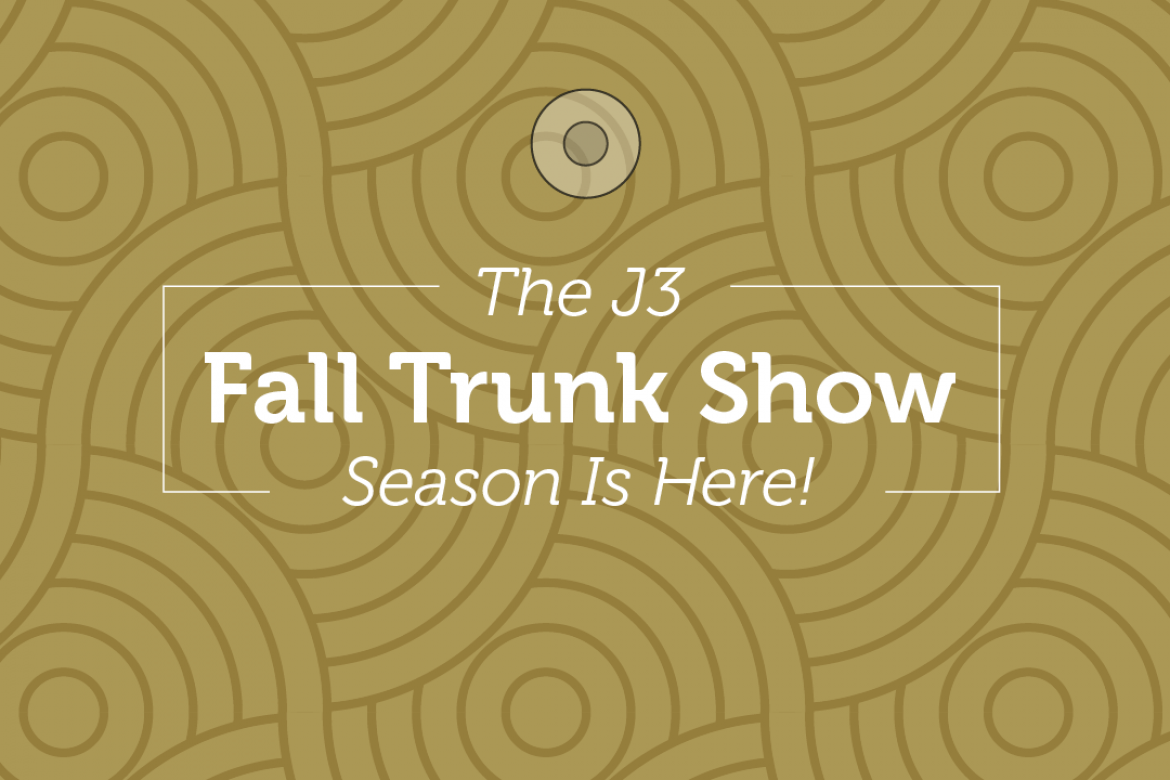 Fall Trunk Show Season