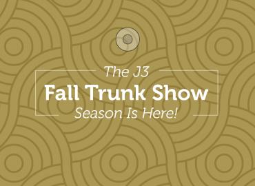 Fall Trunk Show Season