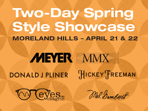 Two-Day Spring Style Showcase – April 21 & 22