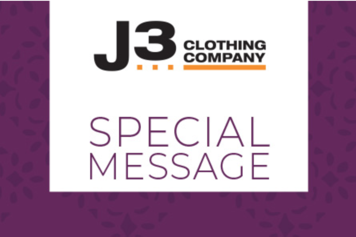 J3 Clothing will be closed starting Tuesday, March 24